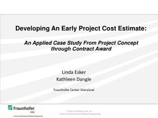 Linda Esker Kathleen Dangle Fraunhofer  Center Maryland