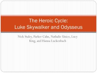 The Heroic Cycle: Luke Skywalker and Odysseus