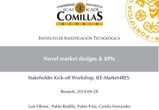 Novel market designs & KPIs