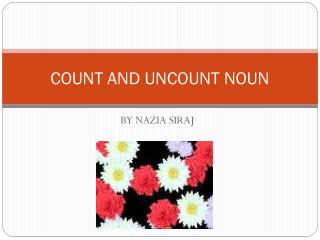 COUNT AND UNCOUNT NOUN