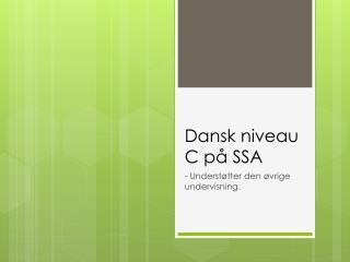 Dansk niveau C på SSA