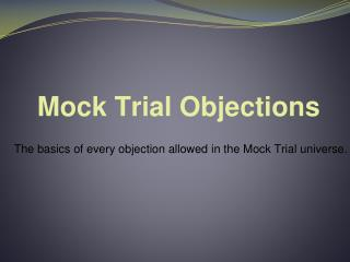 Mock Trial Objections