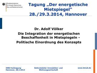 """Tagung """"Der energetische Mietspiegel"""" 28./29.3.2014, Hannover"""