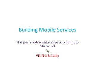 Building Mobile Services