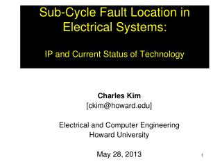 Sub-Cycle Fault Location in Electrical Systems: IP  and Current Status of Technology