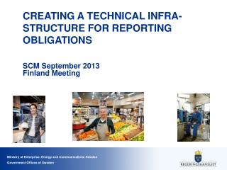 CREATING A TECHNICAL INFRA-STRUCTURE FOR REPORTING OBLIGATIONS