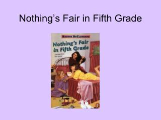 Nothing�s Fair in Fifth Grade