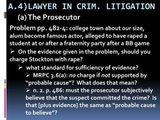 A.4)LAWYER IN CRIM. LITIGATION
