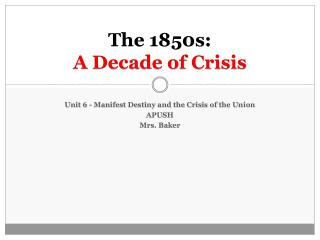 The 1850s: A Decade of Crisis