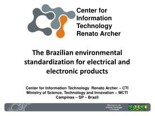 The Brazilian  e nvironmental standardization for electrical and electronic products