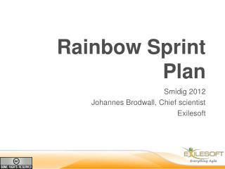 Rainbow Sprint Plan