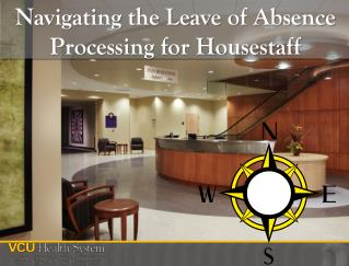 Navigating the Leave of Absence Processing for  Housestaff
