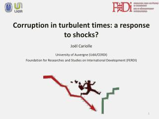 Corruption in turbulent times: a response to shocks? Joël Cariolle