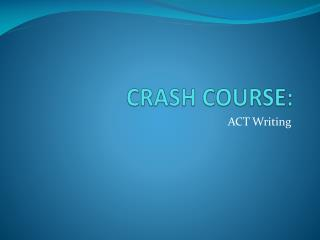 CRASH COURSE: