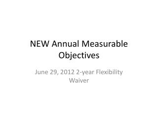 NEW Annual Measurable Objectives