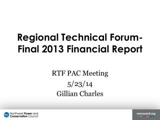 Regional Technical Forum- Final 2013 Financial Report