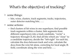 What�s the object( ive ) of tracking?
