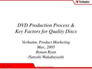 DVD Production Process  Key Factors for Quality Discs