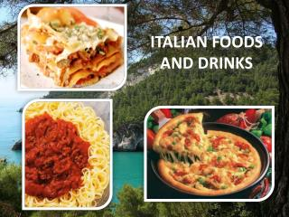 Italian FoodS AND DRINKS