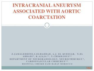 INTRACRANIAL ANEURYSM ASSOCIATED WITH AORTIC COARCTATION
