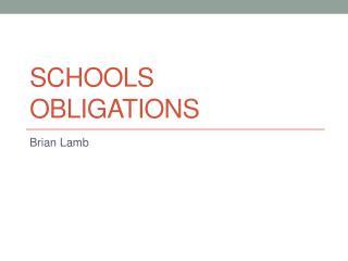 Schools Obligations