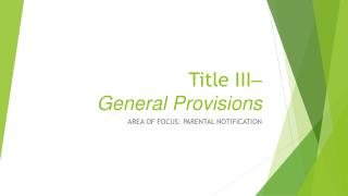 Title III – General Provisions