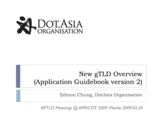 New  gTLD  Overview (Application Guidebook version 2)