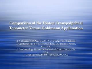 Comparison of the Diaton Transpalpebral Tonometer Versus ...