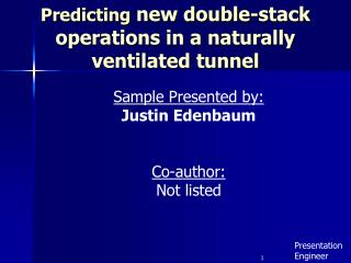Predicting  new double-stack operations in a naturally  ventilated tunnel