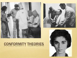 Conformity Theories