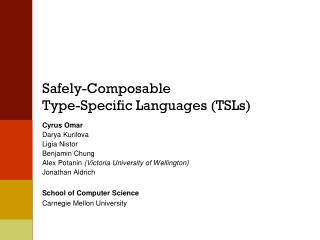 Safely- Composable Type-Specific Languages (TSLs)
