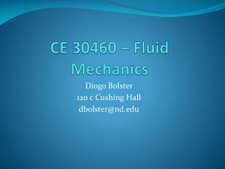 CE 30460 � Fluid Mechanics