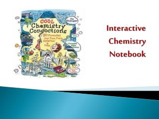 Interactive Chemistry Notebook