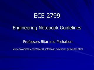 ECE 2799  Engineering Notebook Guidelines