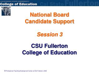 National Board  Candidate Support  Session 3