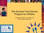The Summer Food Service Program for Children