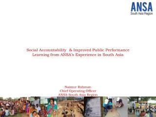 Social Accountability  & Improved Public Performance Learning from ANSA's Experience in South Asia