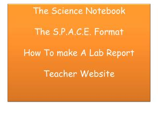 The Science Notebook The S.P.A.C.E. Format How To make A Lab Report  Teacher Website
