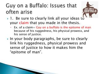 Guy on a Buffalo: Issues  that often arise
