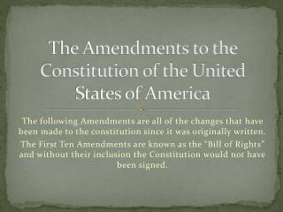 The Amendments to the Constitution of the United States of America