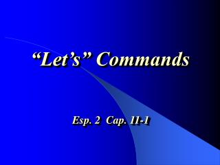 Let s  Commands