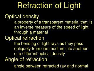 Refraction of Light Optical density