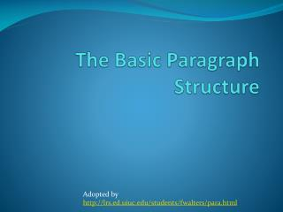 The Basic Paragraph Structure