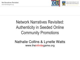 Network Narratives Revisited:  Authenticity in Seeded Online Community Promotions