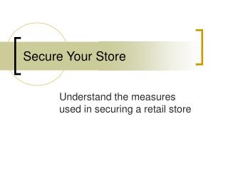 Secure Your Store