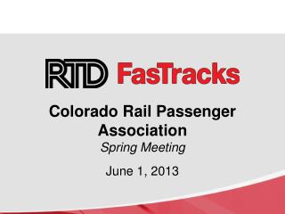 Colorado Rail Passenger Association Spring Meeting