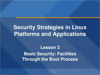 Security Strategies in Linux Platforms and Applications Lesson 3
