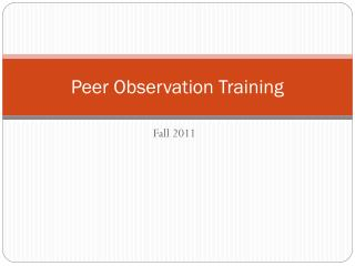 Peer Observation Training