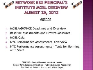 Network 536 Principal's Institute MOSL Overview August 28, 2013