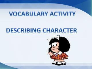 VOCABULARY ACTIVITY DESCRIBING CHARACTER